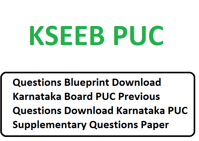 Download Karnataka Board PUC Previous Questions 2020 Download Karnataka PUC Supplementary Questions Paper