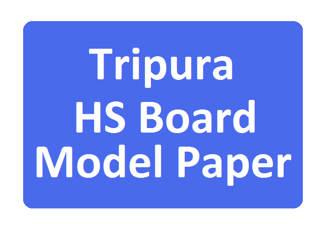 TBSE HS/+2 Model Paper 2020