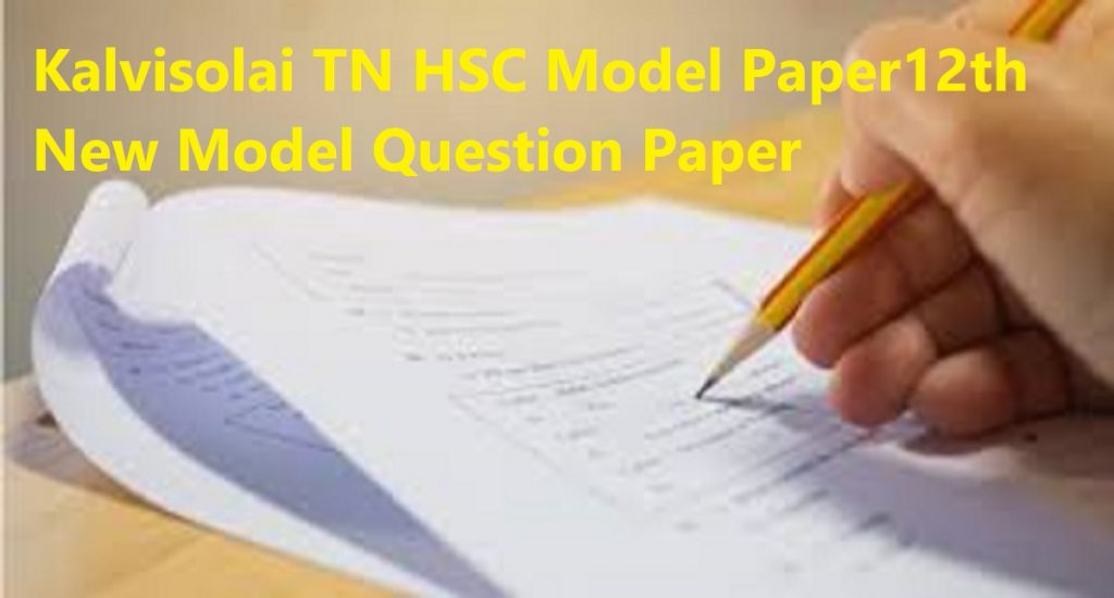 Kalvisolai TN HSC Model Paper 2020 12th New Model Question Paper 2020